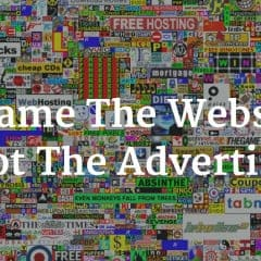 Blame The Website, Not The Advertiser