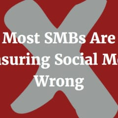Most SMBs Are Measuring Social Media Wrong
