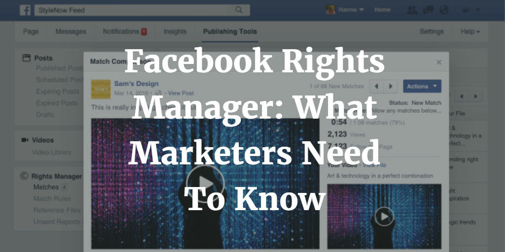 Facebook Rights Manager: What Marketers Need To Know