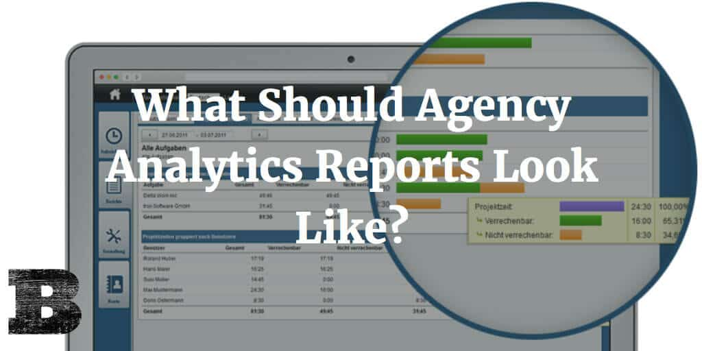 What Should Agency Analytics Reports Look Like?