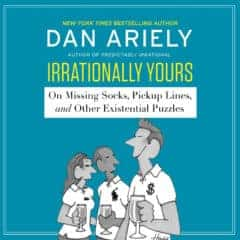 Review: Irrationally Yours by Dan Ariely
