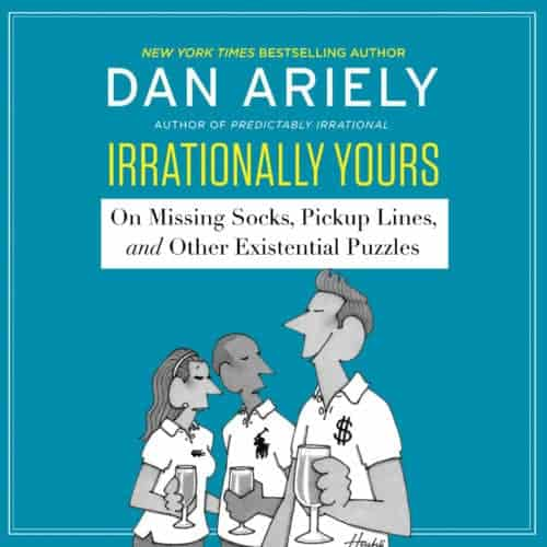 Irrationally Yours by Dan Ariely