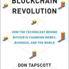 Review: Blockchain Revolution by Don Tapscott and Alex Tapscott