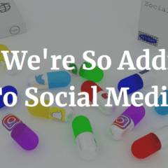 Why We're So Addicted To Social Media