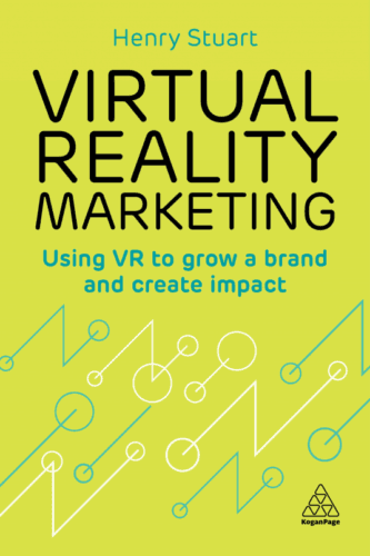 Virtual Reality Marketing Using VR to Grow a Brand and Create Impact