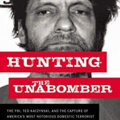 Book Review: Hunting the Unabomber by Lis Wiehl